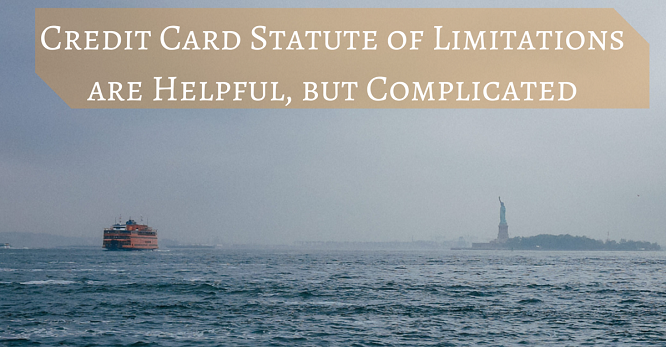 Credit Card Statute of Limitations are
