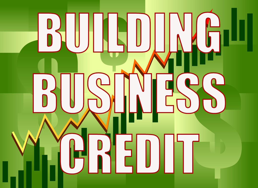 10 tips to building business credit - Apply For Business Credit Card With Duns Number