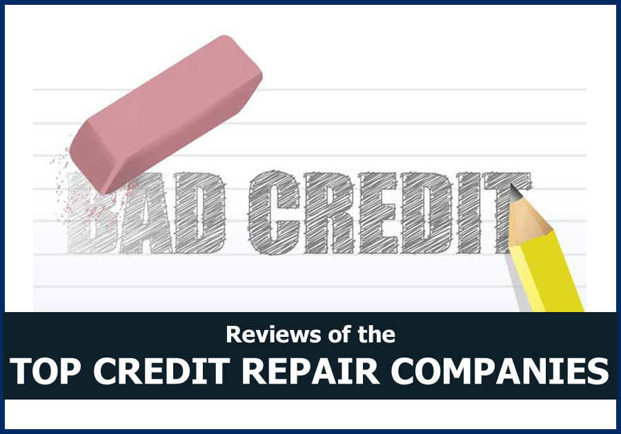 Legitimate Credit Repair Companies >> Reviews Of The Best Credit Repair Companies For 2019 Credit