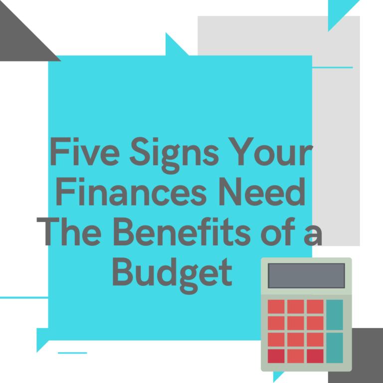 benefits of a budget